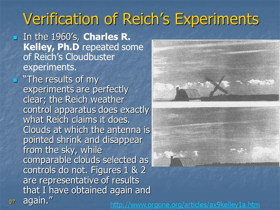 Verification of Reich's Experiments