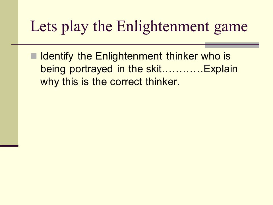 Lets play the Enlightenment game
