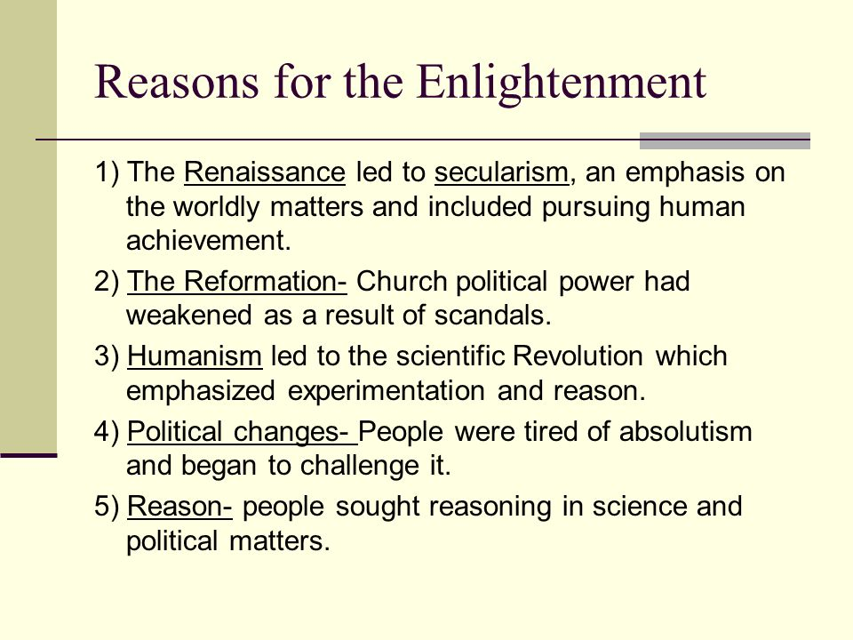 Reasons for the Enlightenment