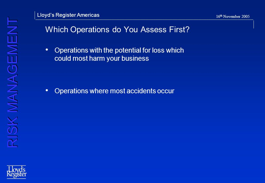 Which Operations do You Assess First