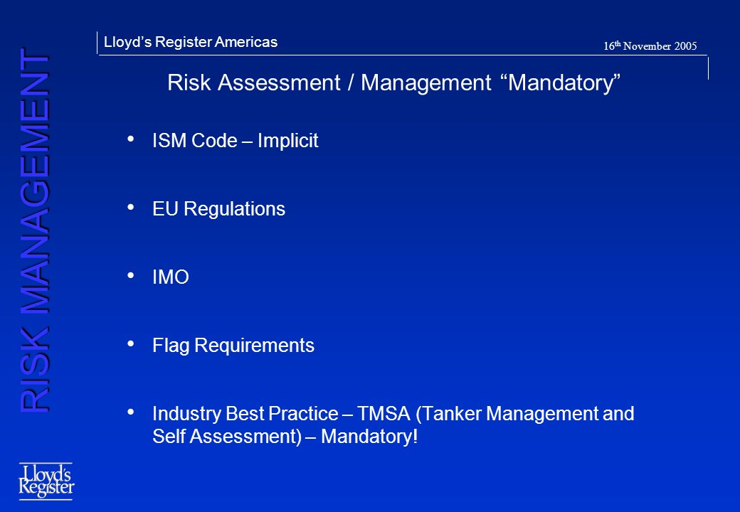 Risk Assessment / Management Mandatory