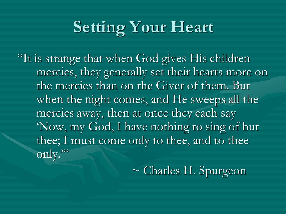 Setting Your Heart