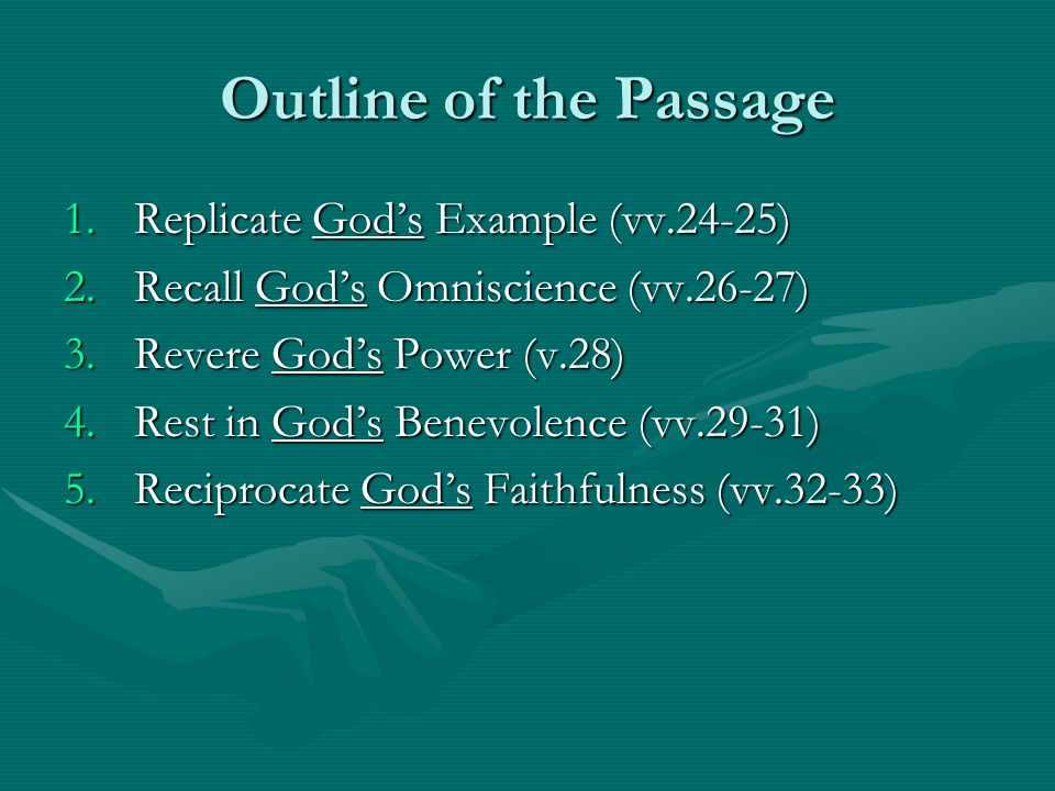 Outline of the Passage Replicate God's Example (vv.24-25)