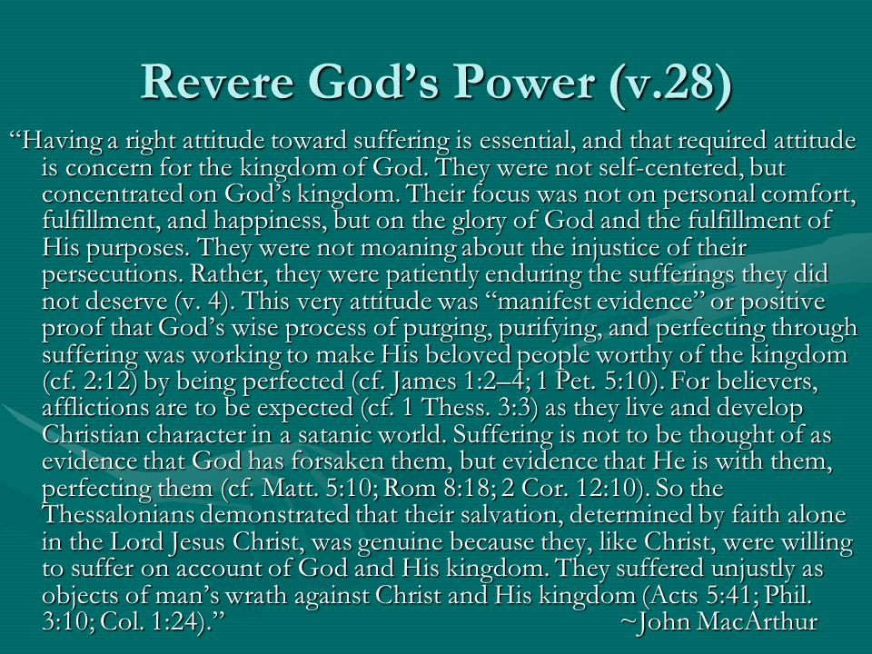 Revere God's Power (v.28)