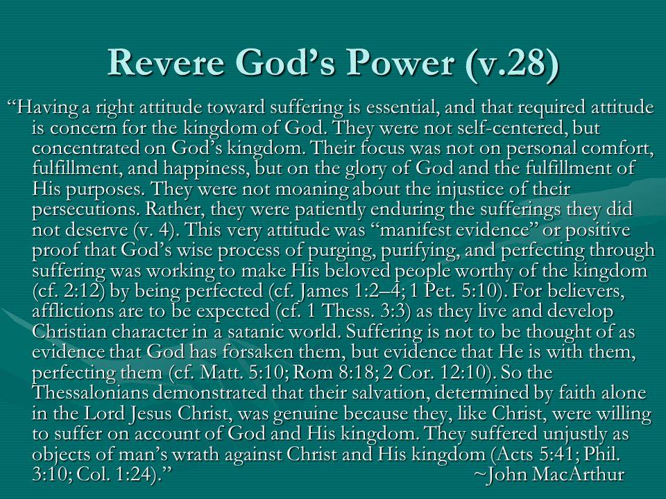 Revere God's Power (v.28)