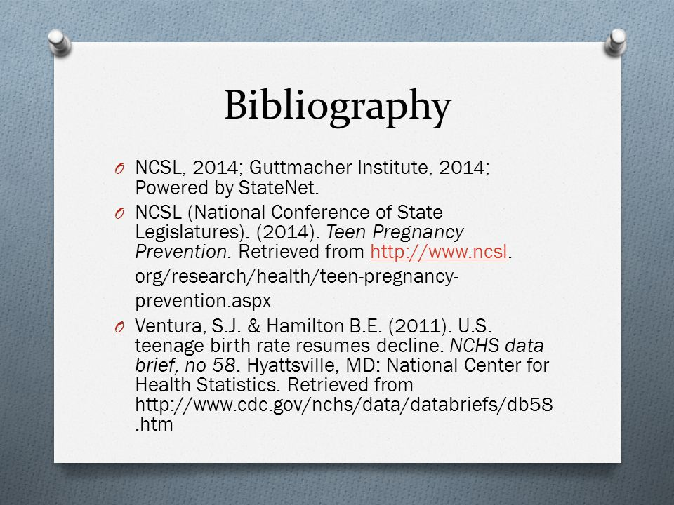 Bibliography NCSL, 2014; Guttmacher Institute, 2014; Powered by StateNet.
