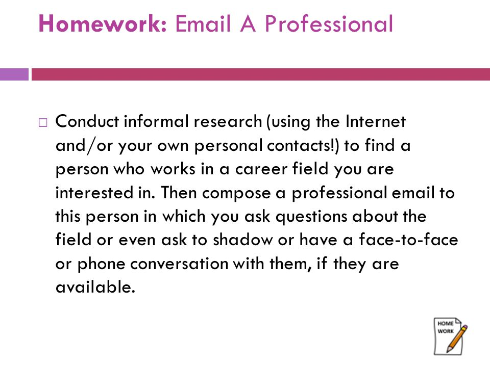 Homework: Email A Professional