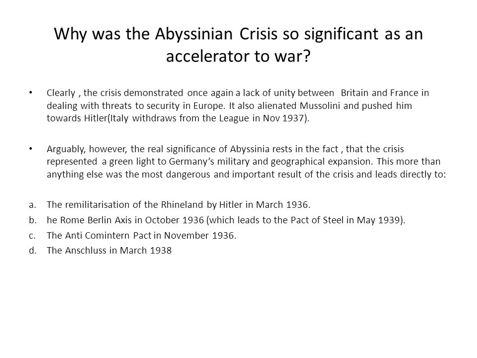 Why was the Abyssinian Crisis so significant as an accelerator to war