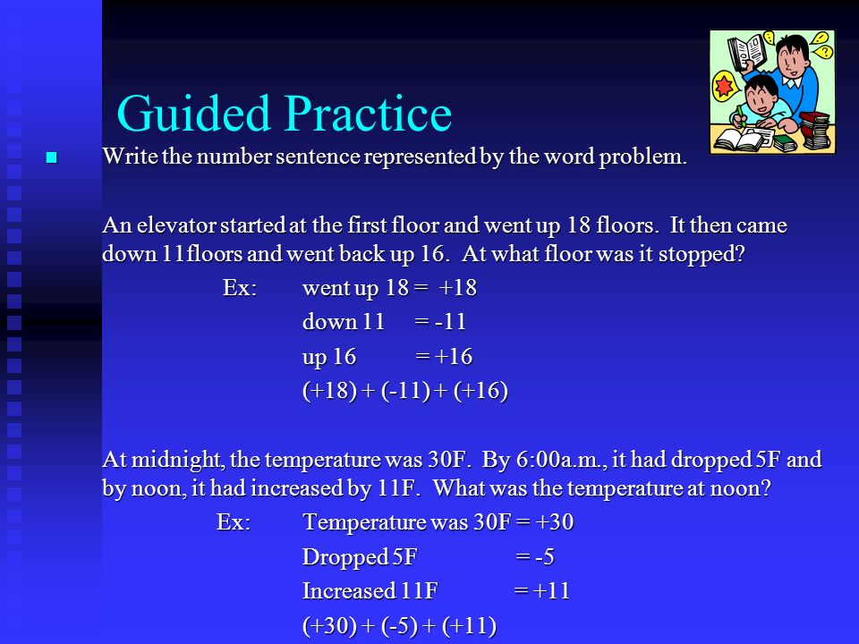 Guided Practice Write the number sentence represented by the word problem.