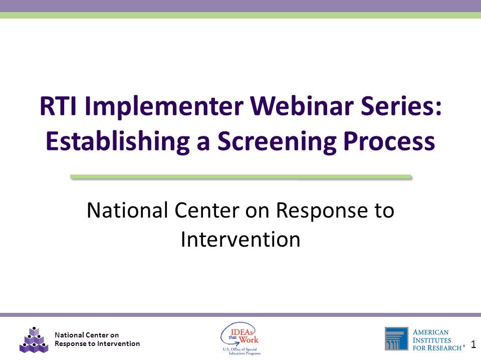 RTI Implementer Webinar Series: Establishing a Screening Process