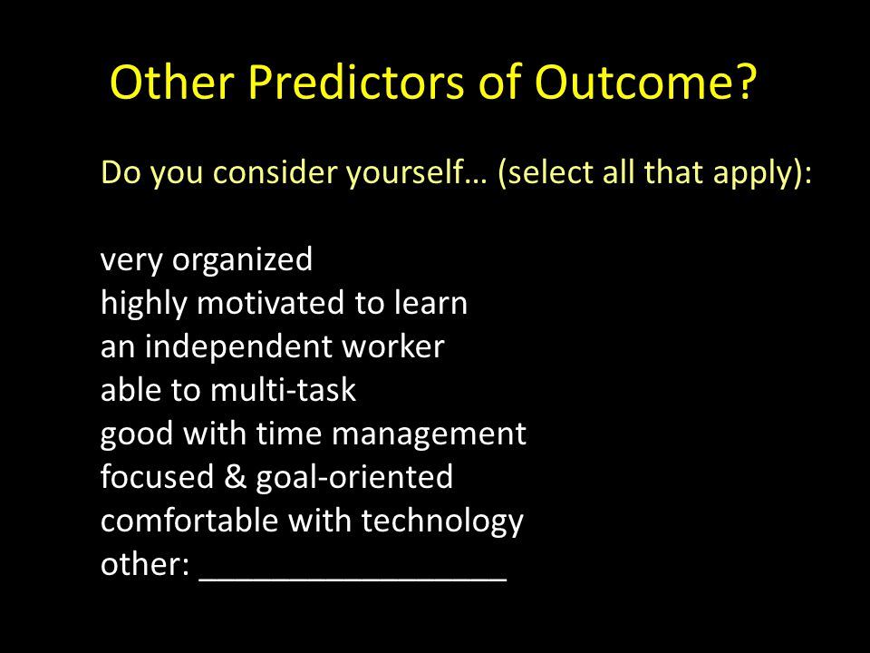Other Predictors of Outcome
