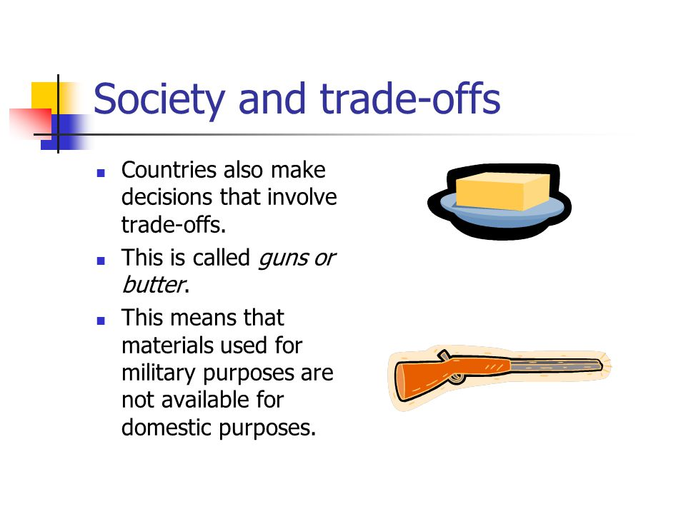 Society and trade-offs