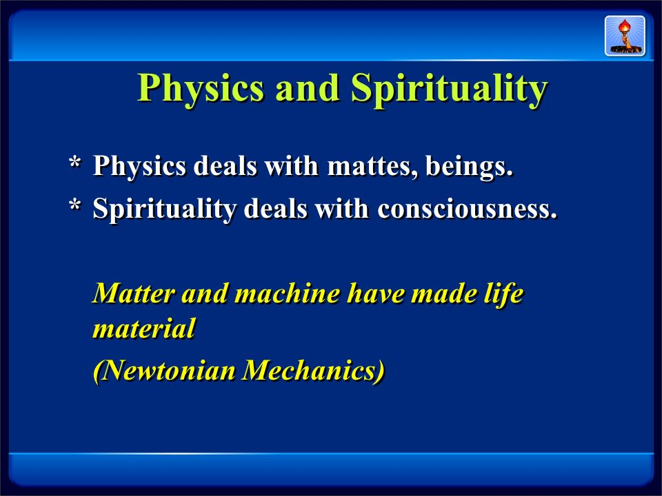 Physics and Spirituality