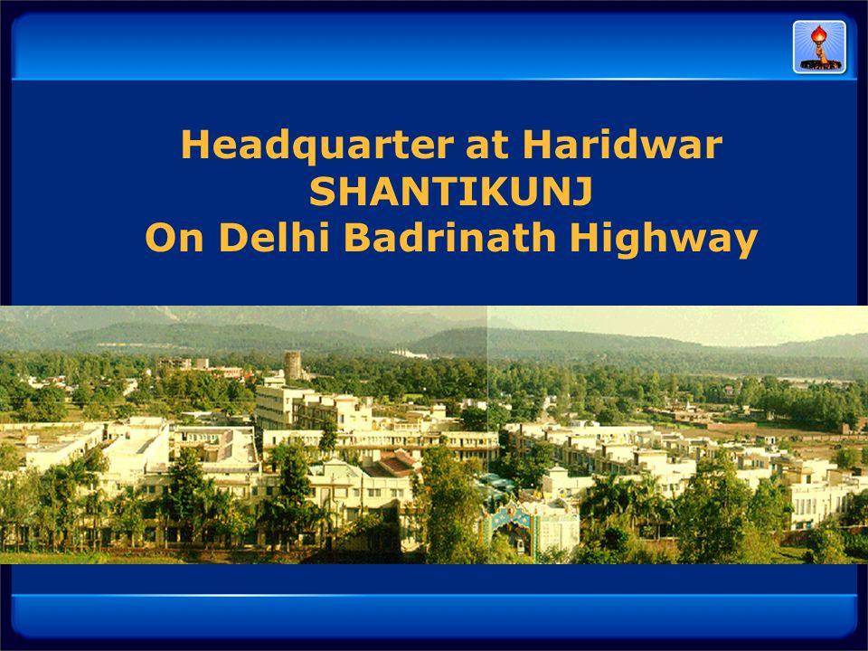 Headquarter at Haridwar On Delhi Badrinath Highway