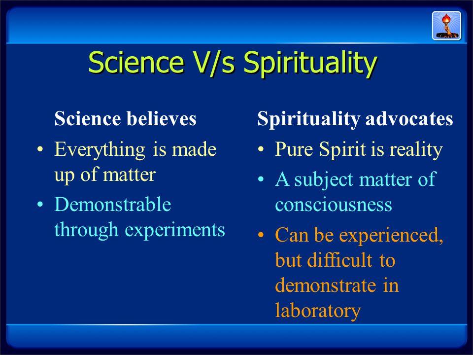 Science V/s Spirituality