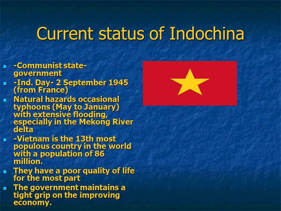 Current status of Indochina