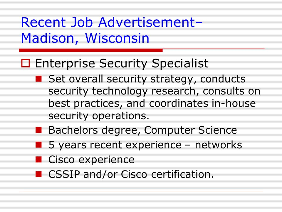 Recent Job Advertisement– Madison, Wisconsin