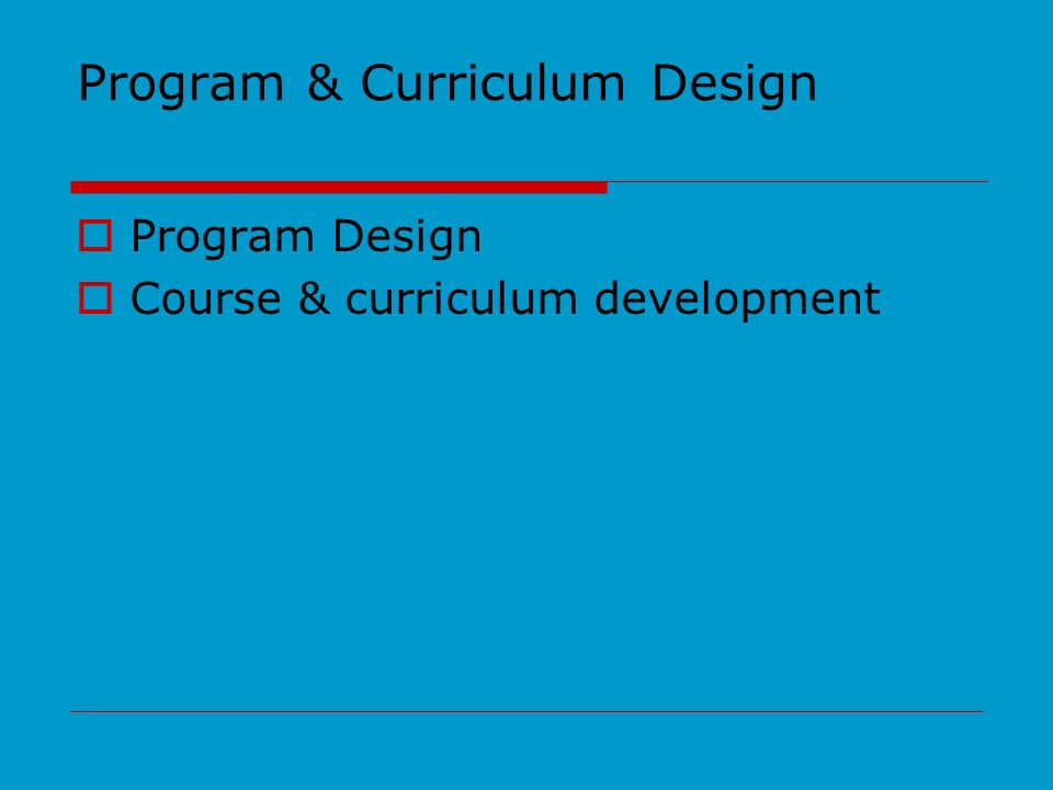 Program & Curriculum Design