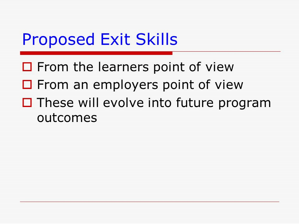 Proposed Exit Skills From the learners point of view