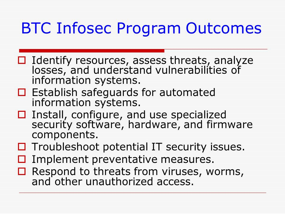 BTC Infosec Program Outcomes