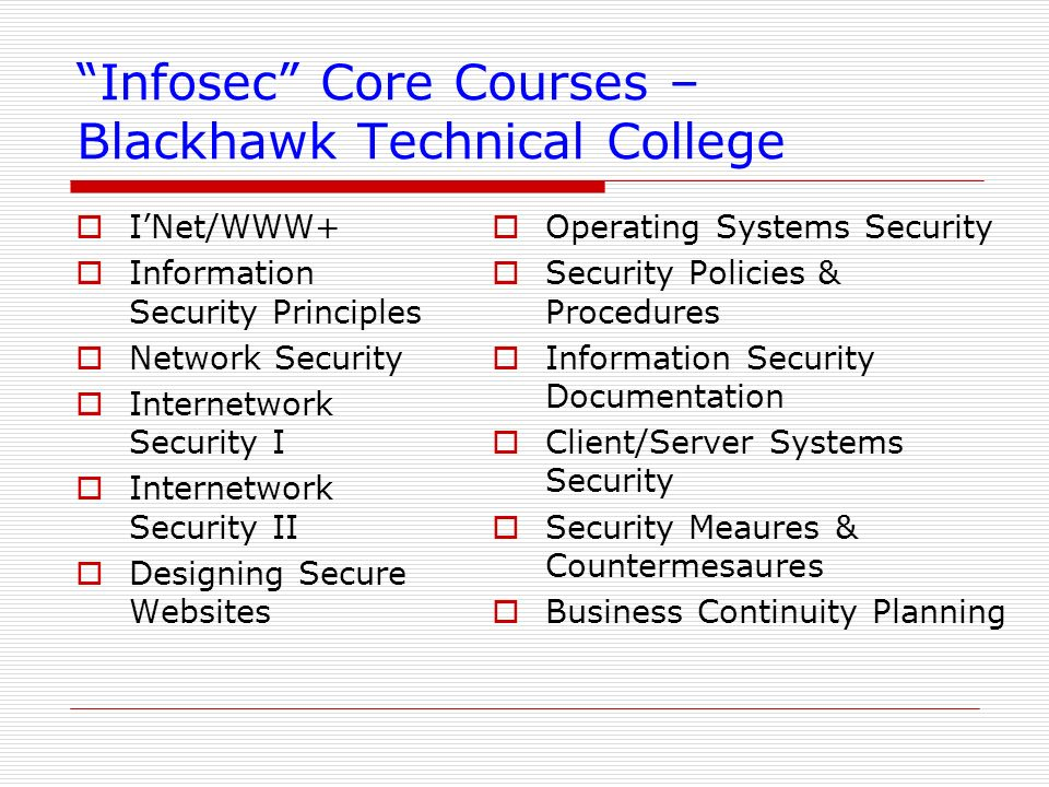 Infosec Core Courses – Blackhawk Technical College