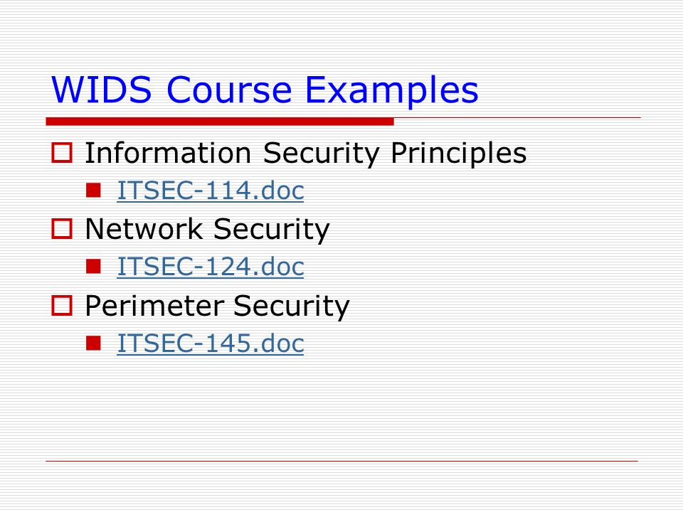 WIDS Course Examples Information Security Principles Network Security