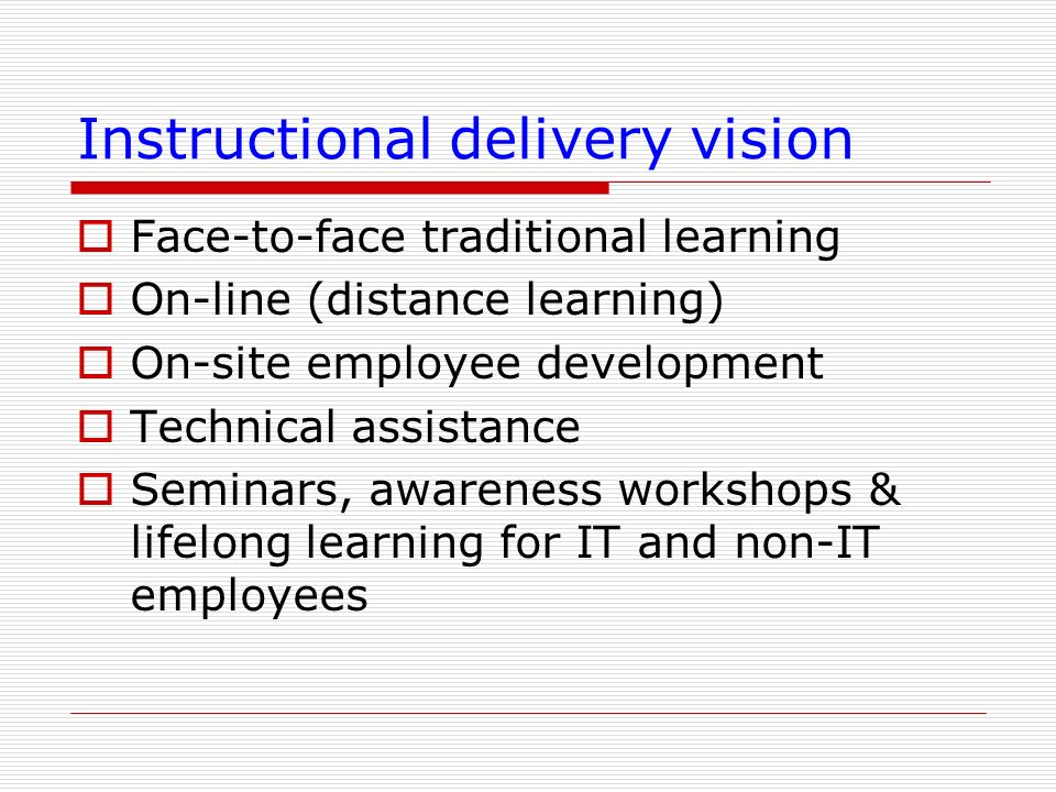 Instructional delivery vision