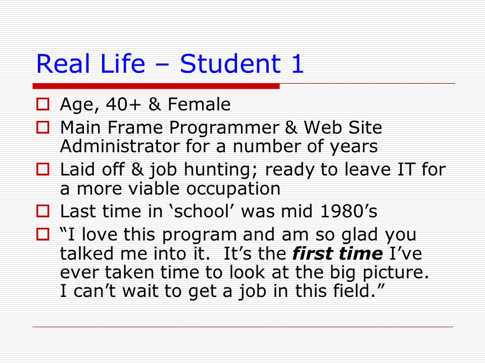 Real Life – Student 1 Age, 40+ & Female