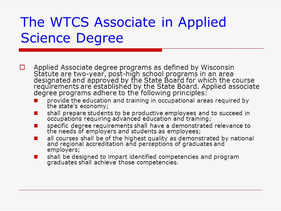 The WTCS Associate in Applied Science Degree