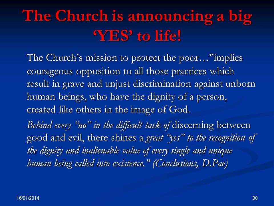 The Church is announcing a big 'YES' to life!