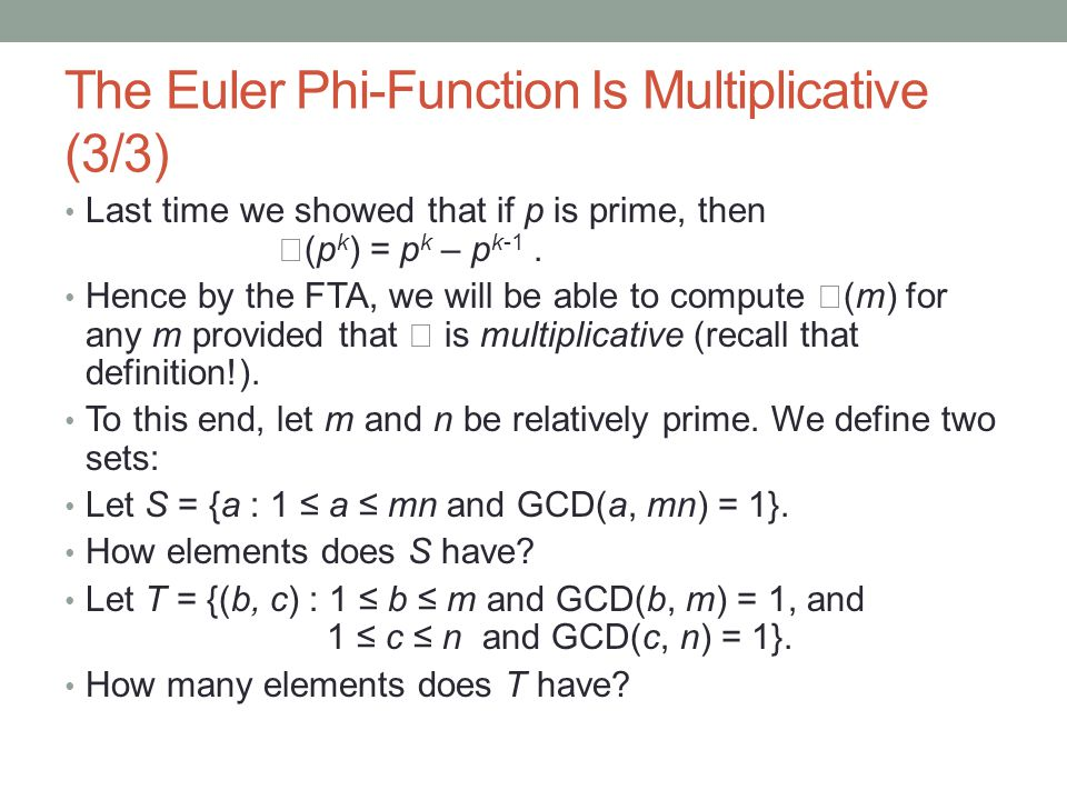 The Euler Phi-Function Is Multiplicative (3/3)