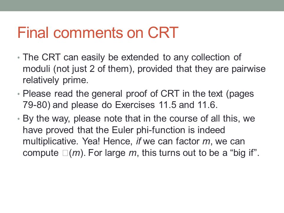 Final comments on CRT