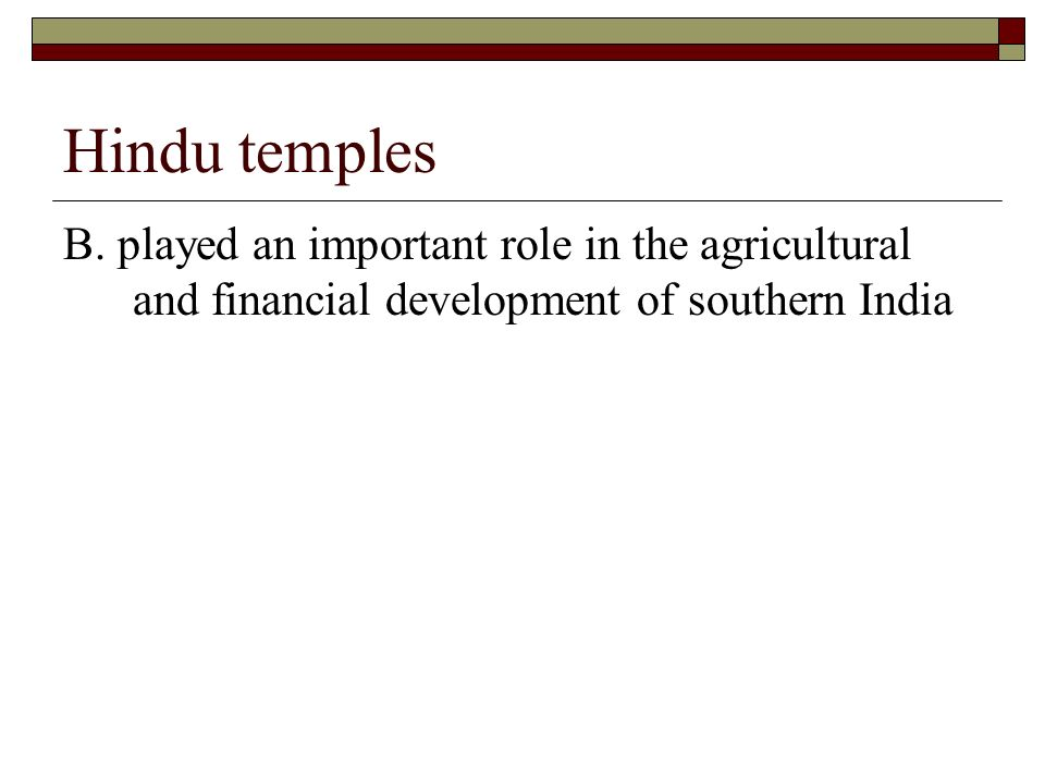 Hindu temples B.