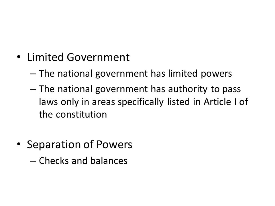 Limited Government Separation of Powers