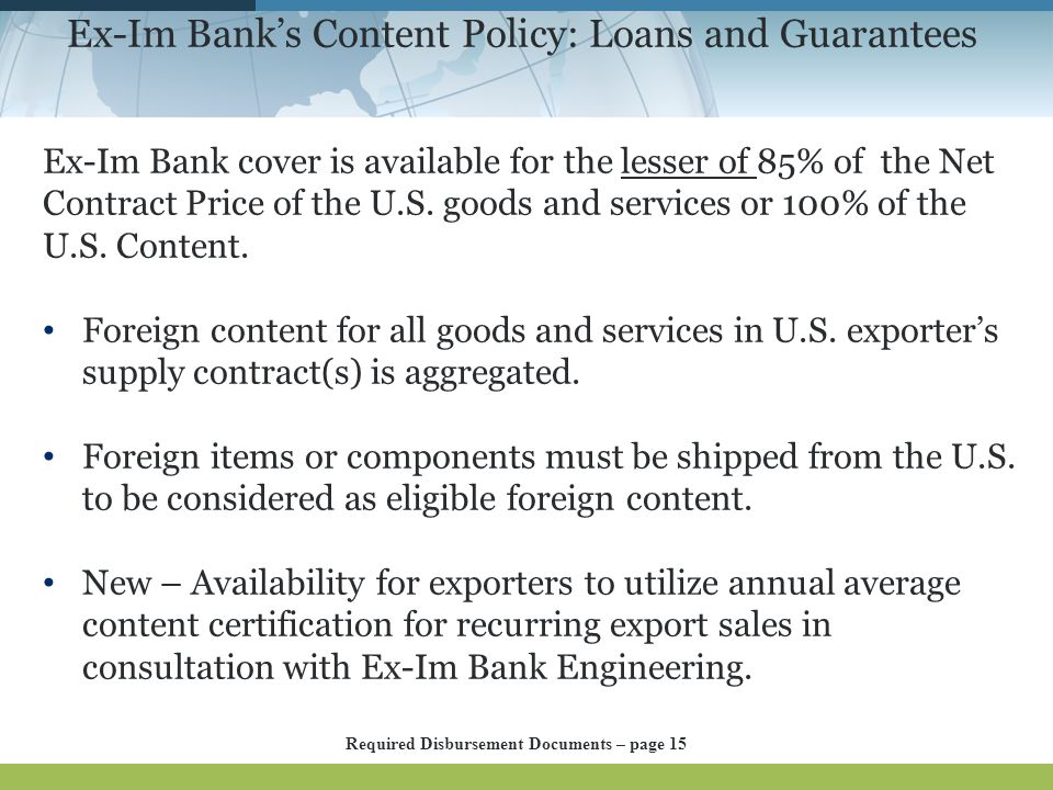 Ex-Im Bank's Content Policy: Loans and Guarantees