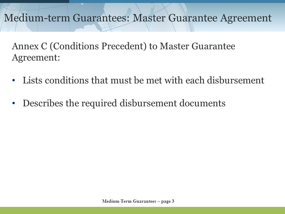 Medium-term Guarantees: Master Guarantee Agreement