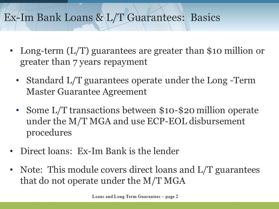 Ex-Im Bank Loans & L/T Guarantees: Basics