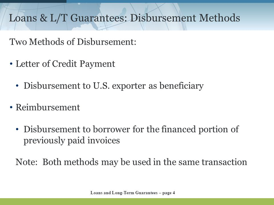 Loans & L/T Guarantees: Disbursement Methods