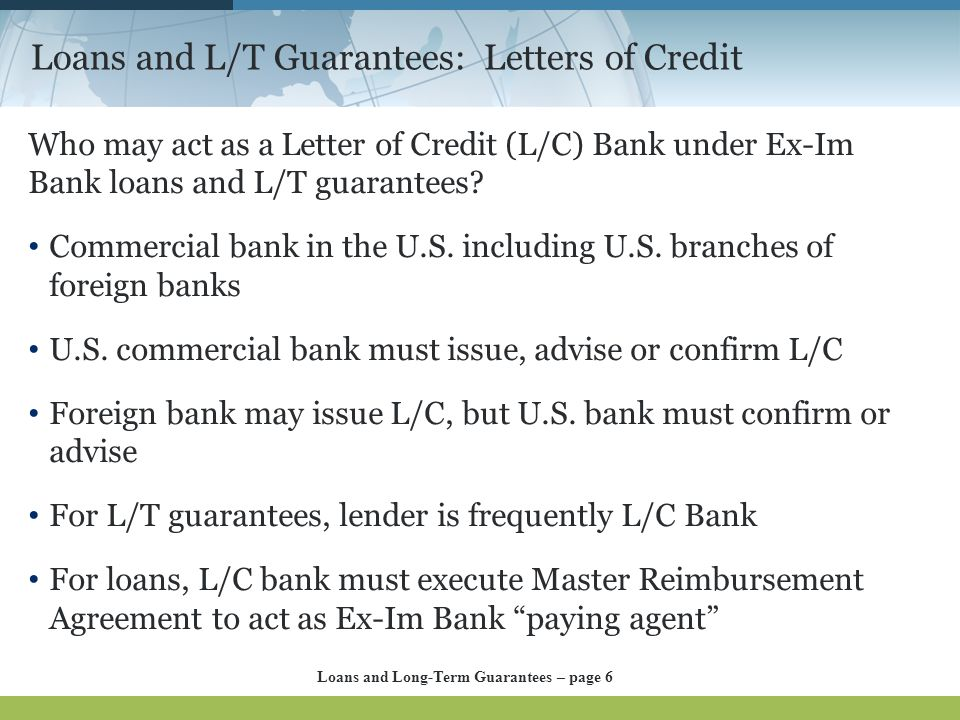 Loans and L/T Guarantees: Letters of Credit