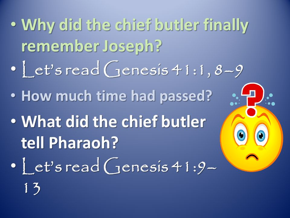 Why did the chief butler finally remember Joseph