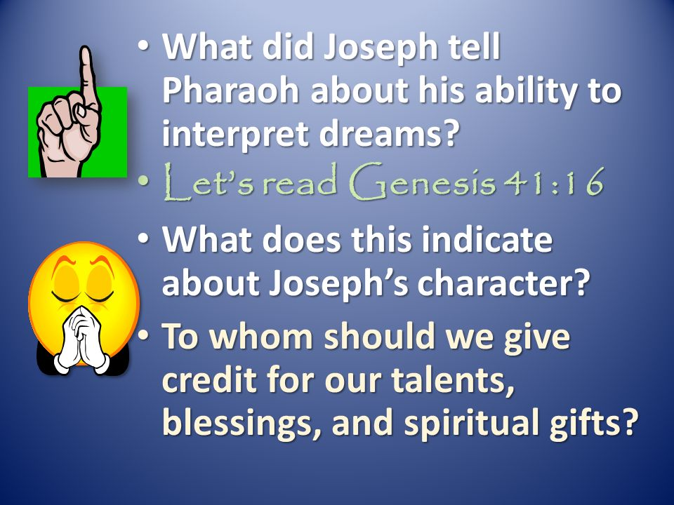 What did Joseph tell Pharaoh about his ability to interpret dreams