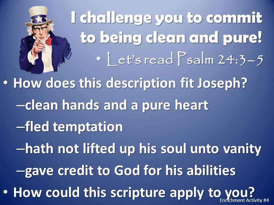 I challenge you to commit to being clean and pure!