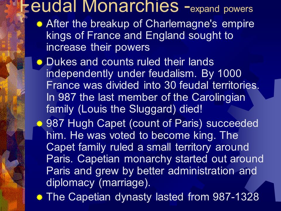 Feudal Monarchies -expand powers
