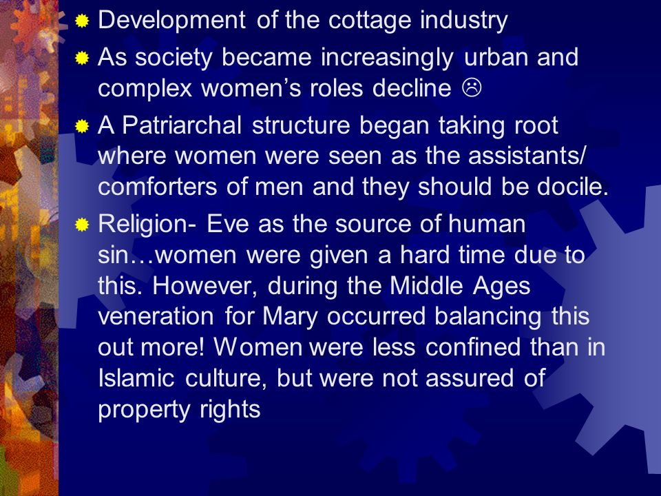 Development of the cottage industry