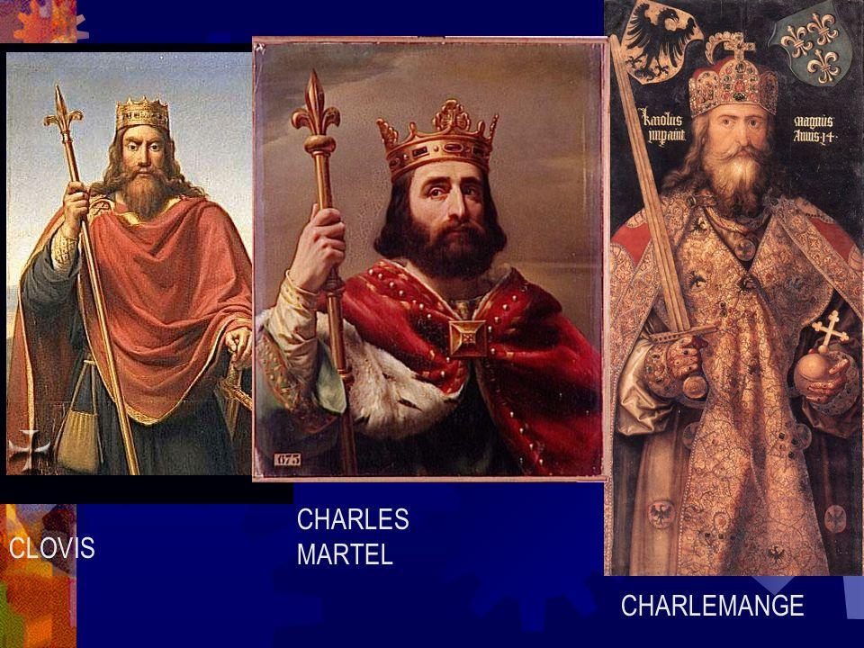 CHARLES MARTEL CLOVIS CHARLEMANGE
