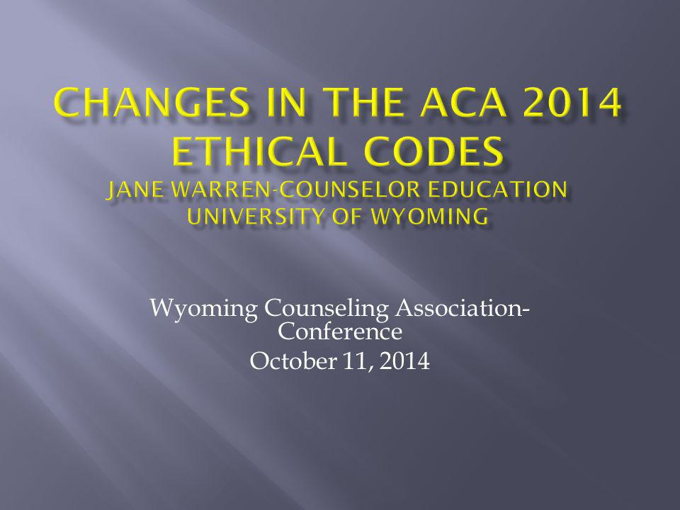 Wyoming Counseling Association-Conference October 11, 2014