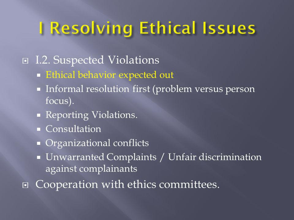 I Resolving Ethical Issues