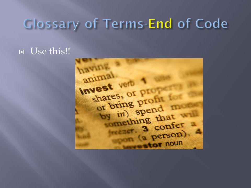 Glossary of Terms-End of Code