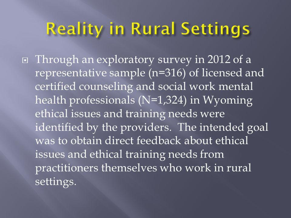 Reality in Rural Settings