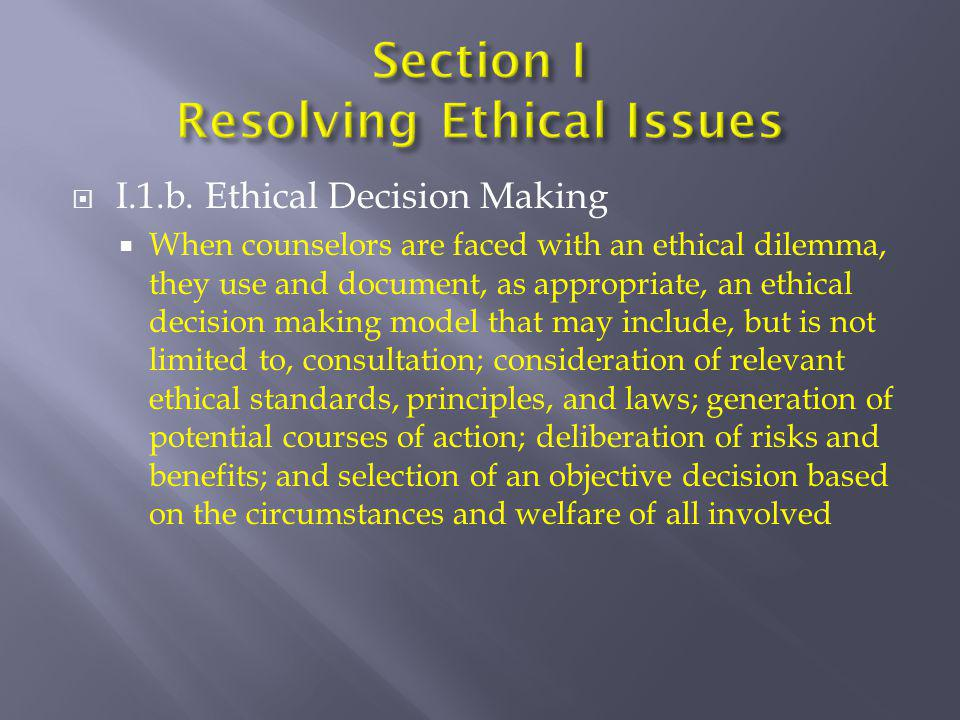 Section I Resolving Ethical Issues